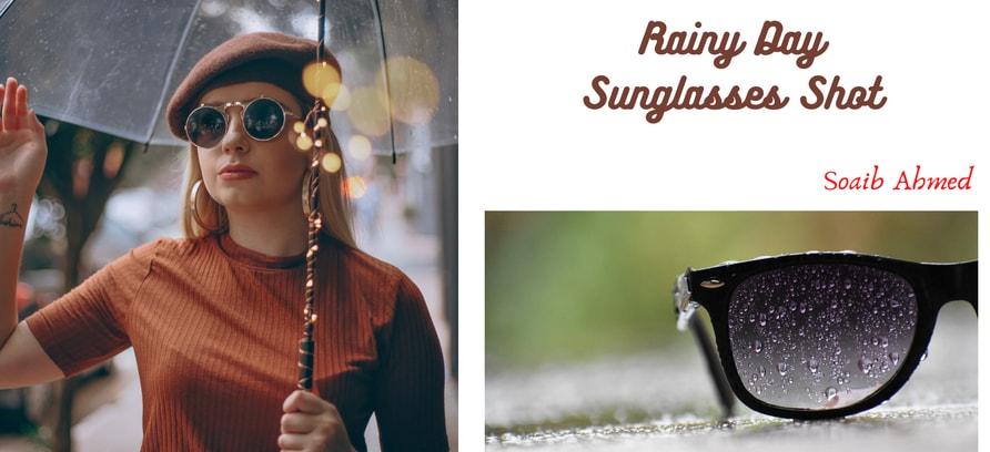 """Rainy Day Sunglasses Shot"""