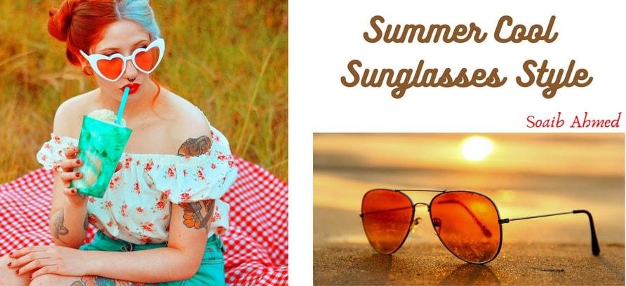 """Summer Cool Sunglasses Style"""