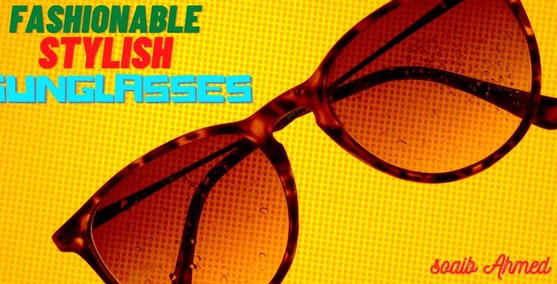 'fashionable stylesh sunglasses'