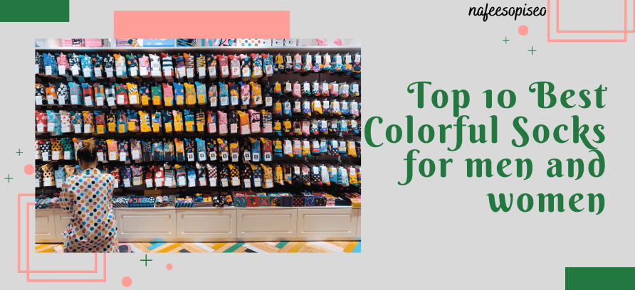 Top 10 Best Colorful Socks for men and women